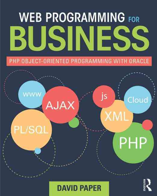 Web Programming for Business By Paper, David